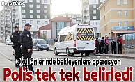 Erzurum polisinden okul önlerinde uygulama