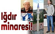 Iğdır minaresi!