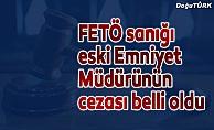 FETÖ sanığı eski Karayazı İlçe Emniyet Müdürü Töngür'e hapis
