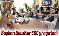 Başkan Bulutlar EGC'yi ağırladı