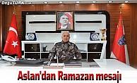 İl Emniyet Müdürü Aslan'ın ramazan mesajı