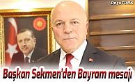 Başkan Sekmen'den Bayram mesajı