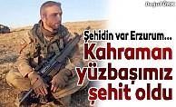 Erzurumlu Yüzbaşı bayramda şehit oldu