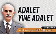 ADALET YİNE ADALET