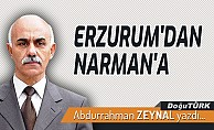 ERZURUM'DAN NARMAN'A