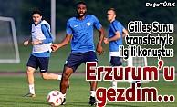 Gilles Sunu transferiyle ilgili konuştu