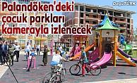 Palandöken'deki çocuk parkları kamerayla izlenecek