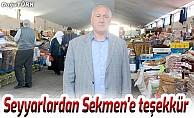 Seyyar satıcılardan Başkan Sekmen'e teşekkür