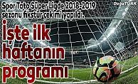 Spor Toto Süper Ligde 2018-2019 fikstür çekimi yapıldı