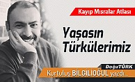 bYaşasın Türkülerimiz/b