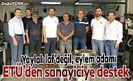 ETÜ'den Erzurum sanayicisine destek