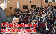 ETÜ'de akademik yıl açılış töreni yapıldı