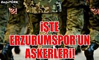 İşte BB Erzurumspor'un askerleri!
