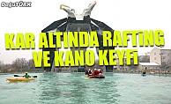 Kar altında rafting ve kano keyfi