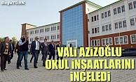Vali Azizoğlu okul inşaatlarını inceledi