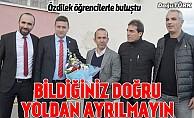 Mehmet Özdilek öğrencilerle buluştu