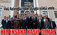 Vali Seyfettin Azizoğlu'ndan veda mesajı…