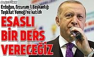 Erdoğan: 1 Nisan sabahı için yıkım senaryoları kuranlara esaslı bir ders vereceğiz