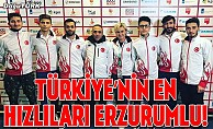 Türkiye'nin en hızlıları Erzurumlu!