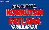 Erzurum'da patlama: yaralılar var