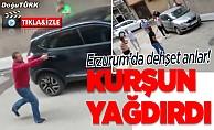 Erzurum'da dehşet anlar! Kurşun yağdırdı