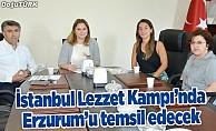 'İstanbul Lezzet Kampı'nın Erzurum finalisti belli oldu