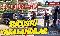 Jandarma suçüstü yaptı: 3'ü tutuklandı