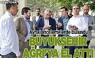 Erzurum Büyükşehir Belediyesi Ağrı'ya el attı