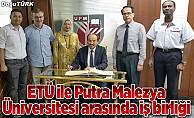 ETÜ ile Putra Malezya Üniversitesi arasında iş birliği