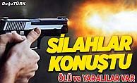 Erzurum'da silahlı kavga: 1 ölü, 3 yaralı