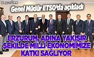 Erzurum, adına yakışır şekilde milli ekonomimize katkı sağlıyor