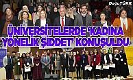 """Atatürk Üniversitesi ve ETÜ'de """"Kadına Yönelik Şiddet"""" konuşuldu"""
