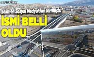 Erzurum'a yapılan viyadüğün ismi belli oldu