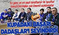 """Erzurumspor'un kupadaki başarısı """"Dadaşlar""""ı sevindirdi"""