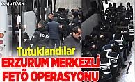 Erzurum merkezli operasyon: 5 zanlı tutuklandı