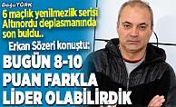 Sözeri: Erzurumspor'u hedefe taşımakta kararlıyız