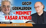 Geçip Gidenlerden/Mehmet Yaşar Atnur