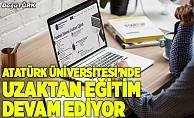 Atatürk Üniversitesi öğrencileri uzaktan eğitimle derslerine devam ediyor