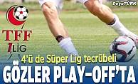 TFF 1. Lig'de gözler artık play-off'ta