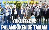 AK Parti Palandöken ve Yakutiye ilçe kongreleri yapıldı