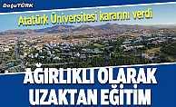 Atatürk Üniversitesi'nden eğitim kararı