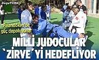 """Kadın Judo Milli Takımı """"zirve""""yi hedefliyor."""