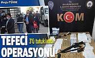 Erzurum ve Denizli'deki tefecilik operasyonunda 3 tutuklama