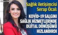Kovid-19 salgını sağlık hizmetlerinde dijital dönüşümü hızlandırdı