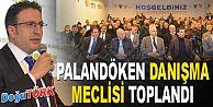 AK PARTİ PALANDÖKEN İLÇE DANIŞMA MECLİSİ TOPLANTISI YAPILDI