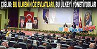 """""""BU ÜLKENİN ÖZ EVLATLARI, BU ÜLKEYİ YÖNETİYORLAR"""""""