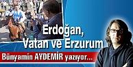 Erdoğan, Vatan ve Erzurum