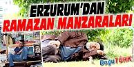 ERZURUM'DAN RAMAZAN MANZARALARI