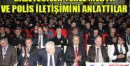 GAZETECİLER YEREL MEDYA VE POLİS İLETİŞİMİNİ ANLATTILAR