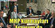 MHP KURMAYLARI ERZURUM'DA